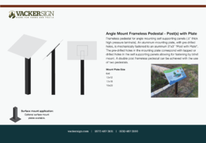 Angle Mount Frameless Pedestal - Post(s) with Plate